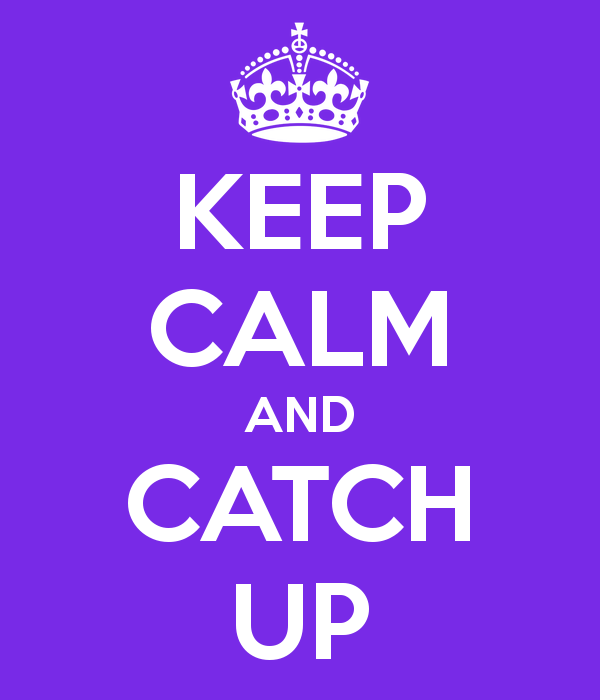 keep-calm-and-catch-up-108